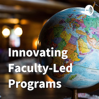 Innovating Faculty-Led Programs